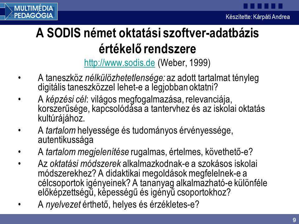 A SODIS német oktatási szoftver-adatbázis értékelő rendszere http://www.sodis.de (Weber, 1999)
