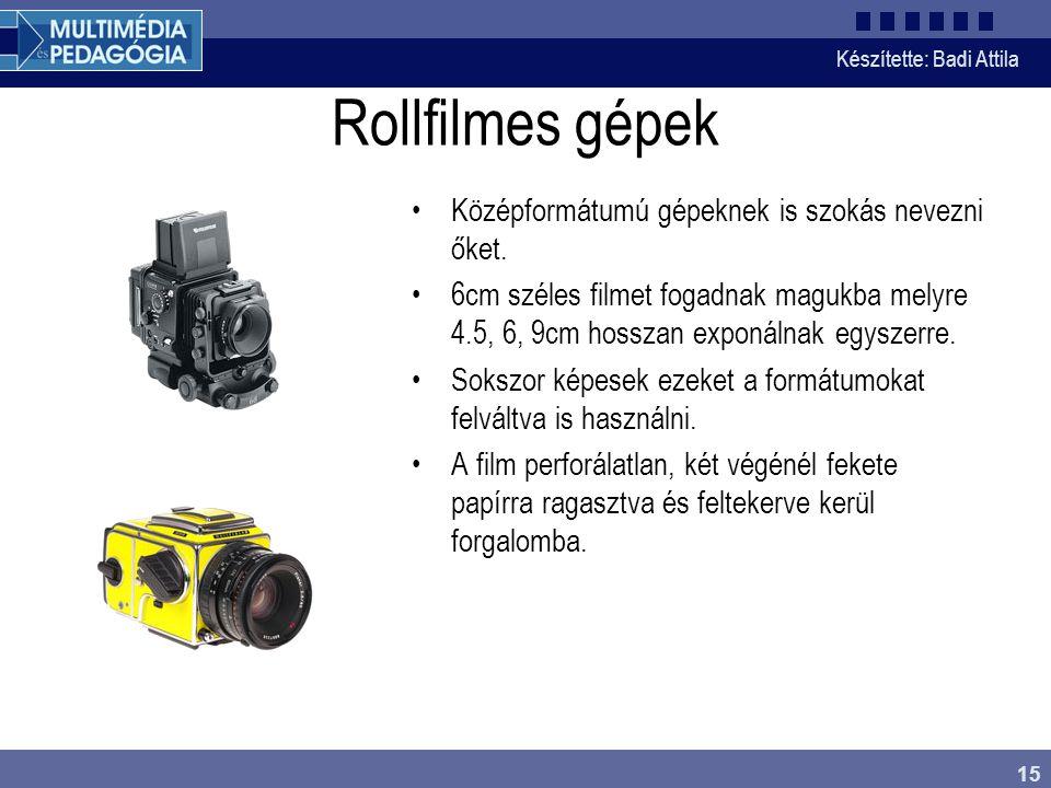 Rollfilmes gépek Középformátumú gépeknek is szokás nevezni őket.