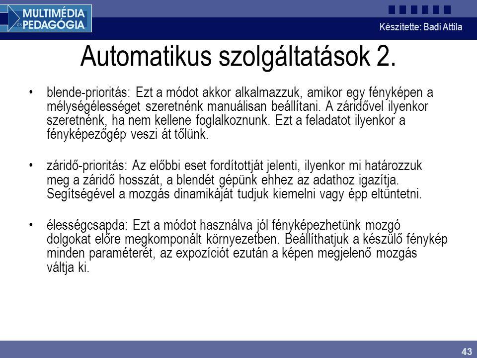 Automatikus szolgáltatások 2.