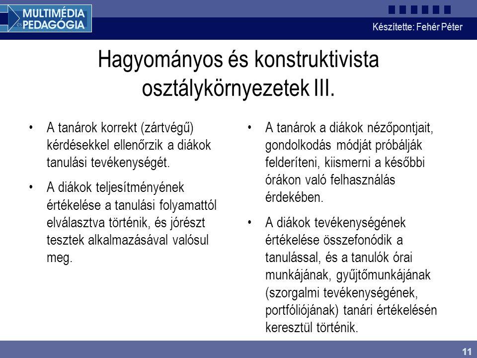 Hagyományos és konstruktivista osztálykörnyezetek III.