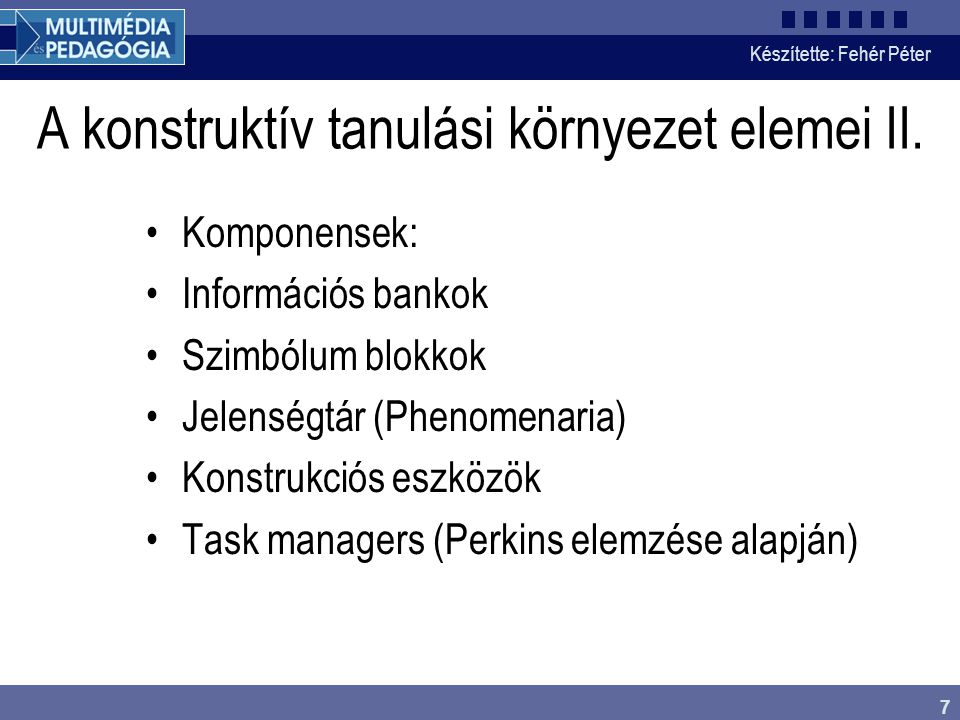A konstruktív tanulási környezet elemei II.