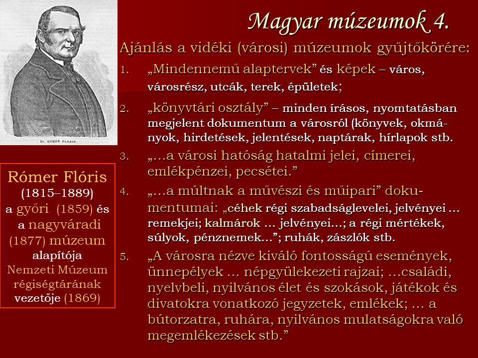 Magyar múzeumok 4. Rómer Flóris