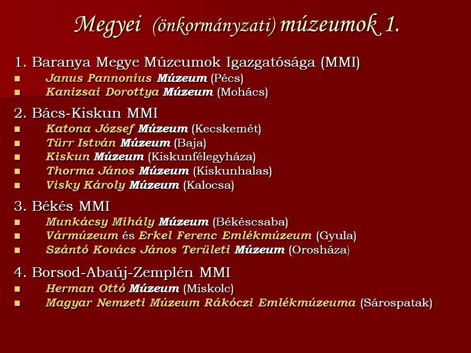 Megyei (önkormányzati) múzeumok 1.