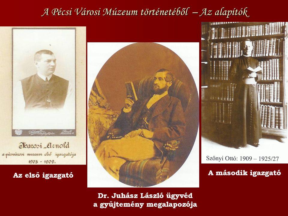 A Pécsi Városi Múzeum történetéből – Az alapítók