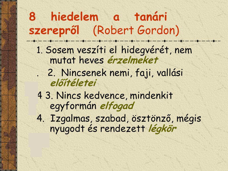 8 hiedelem a tanári szerepről (Robert Gordon)