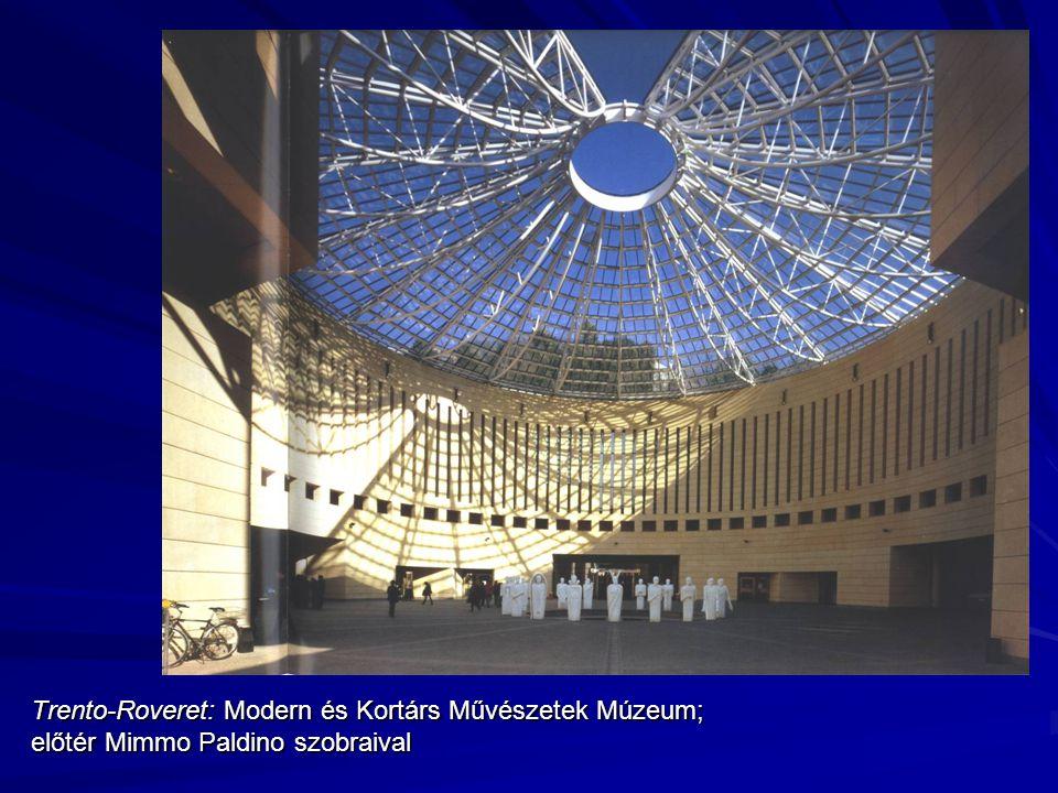 Trento-Roveret: Modern és Kortárs Művészetek Múzeum; előtér Mimmo Paldino szobraival
