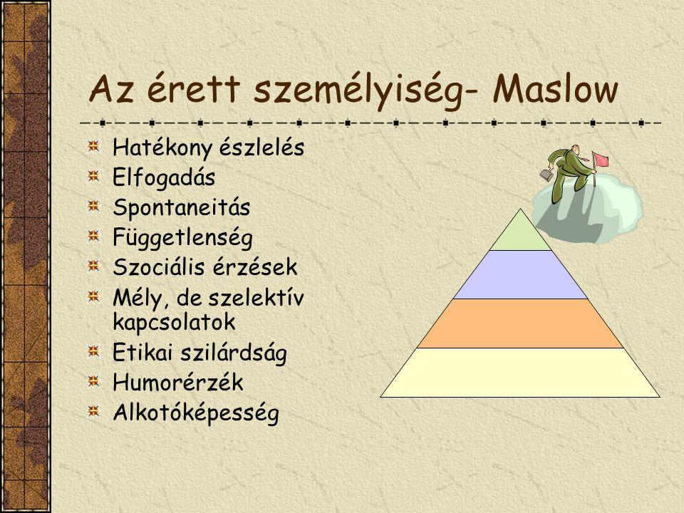 Az érett személyiség- Maslow