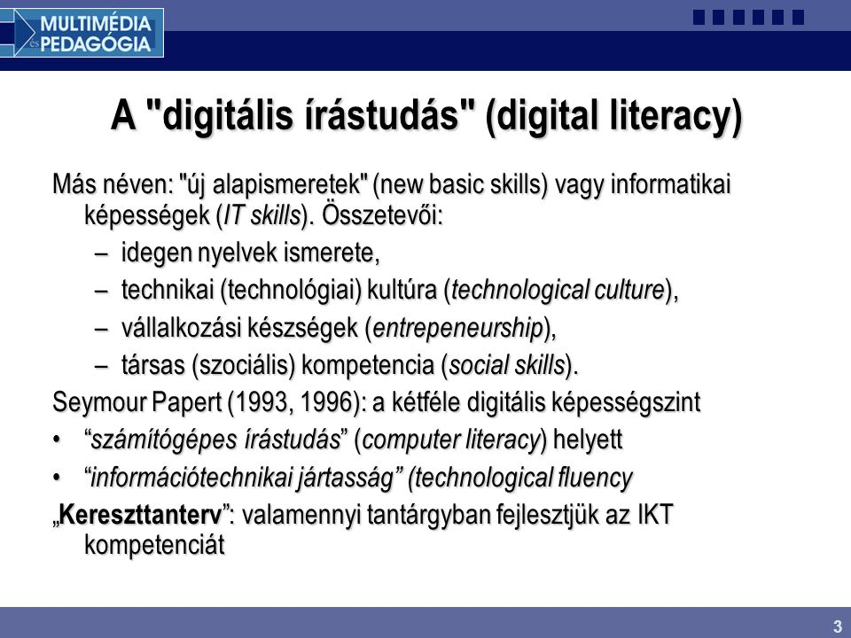 A digitális írástudás (digital literacy)