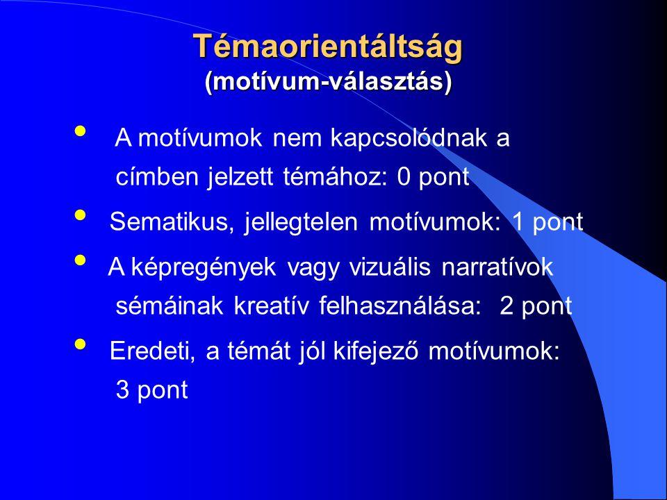 Témaorientáltság (motívum-választás)