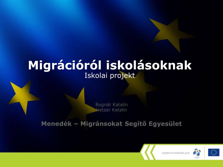 Migrációról iskolásoknak Iskolai projekt