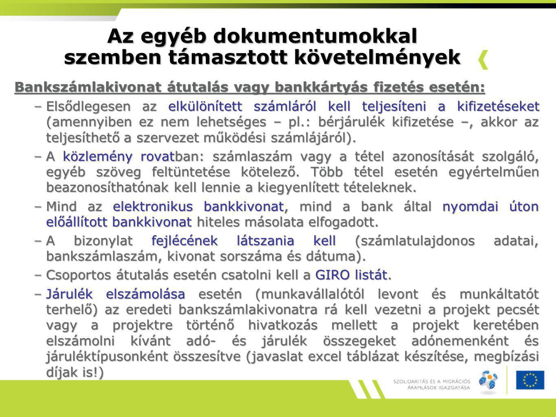 Az egyéb dokumentumokkal szemben támasztott követelmények