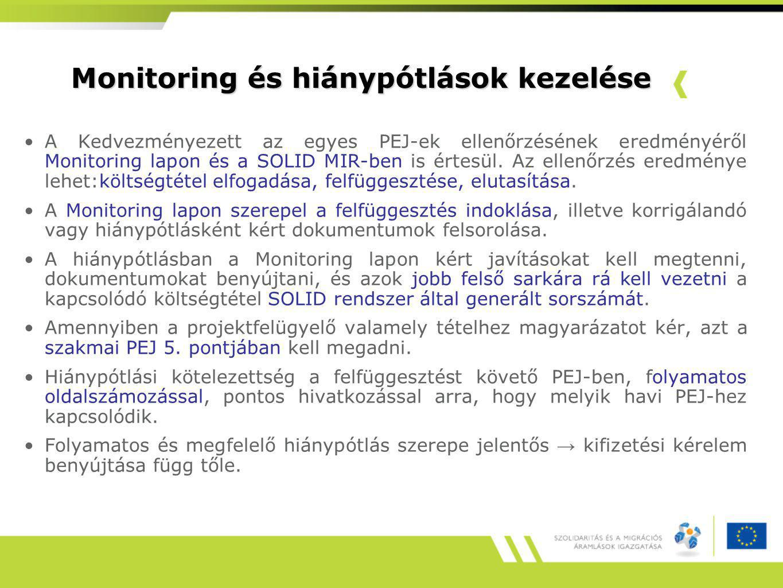 Monitoring és hiánypótlások kezelése