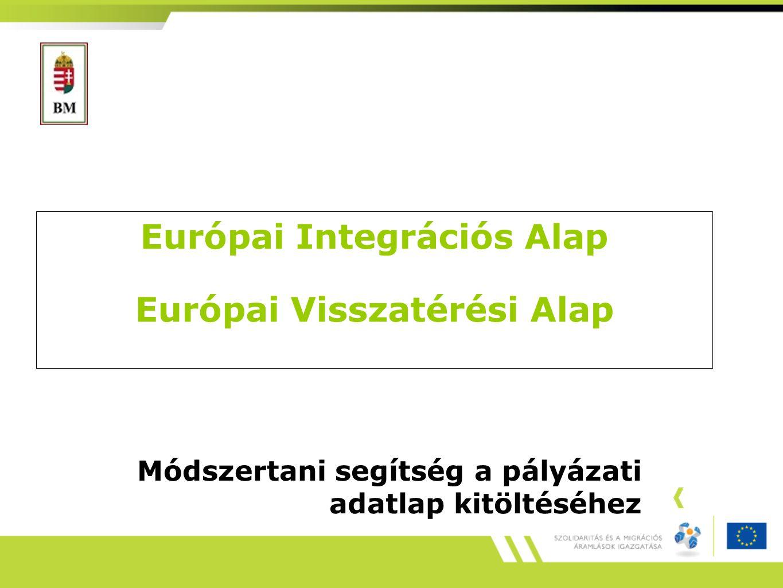 Európai Integrációs Alap Európai Visszatérési Alap