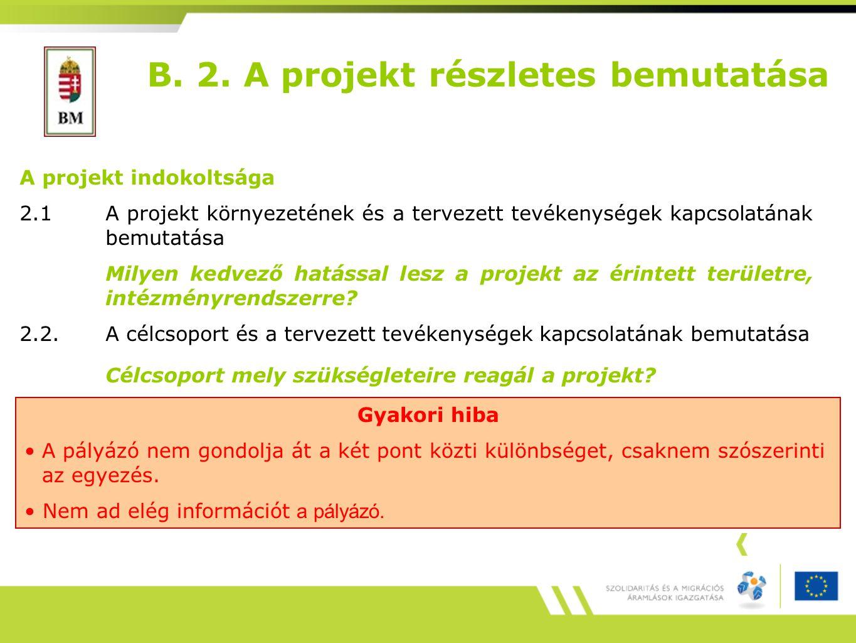 B. 2. A projekt részletes bemutatása
