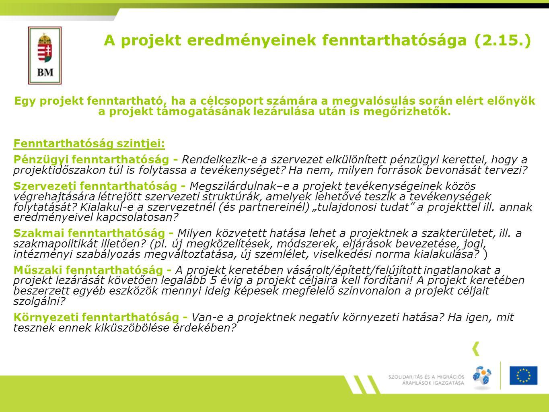 A projekt eredményeinek fenntarthatósága (2.15.)