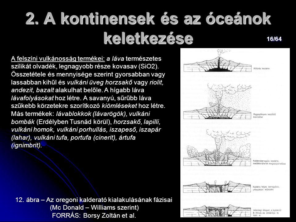 2. A kontinensek és az óceánok keletkezése