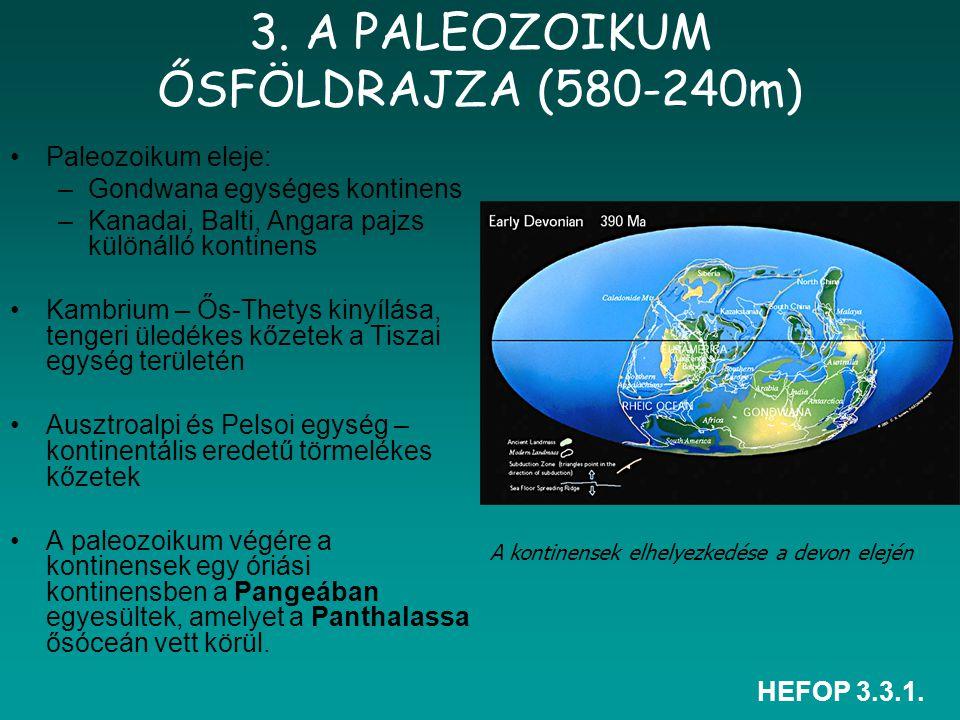 3. A PALEOZOIKUM ŐSFÖLDRAJZA (580-240m)
