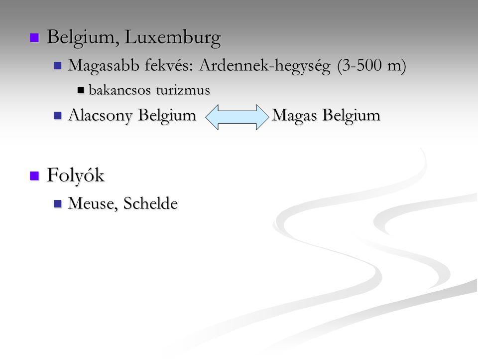 Belgium, Luxemburg Folyók Magasabb fekvés: Ardennek-hegység (3-500 m)