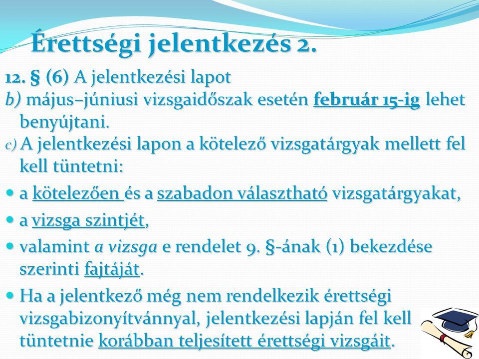 Érettségi jelentkezés 2.