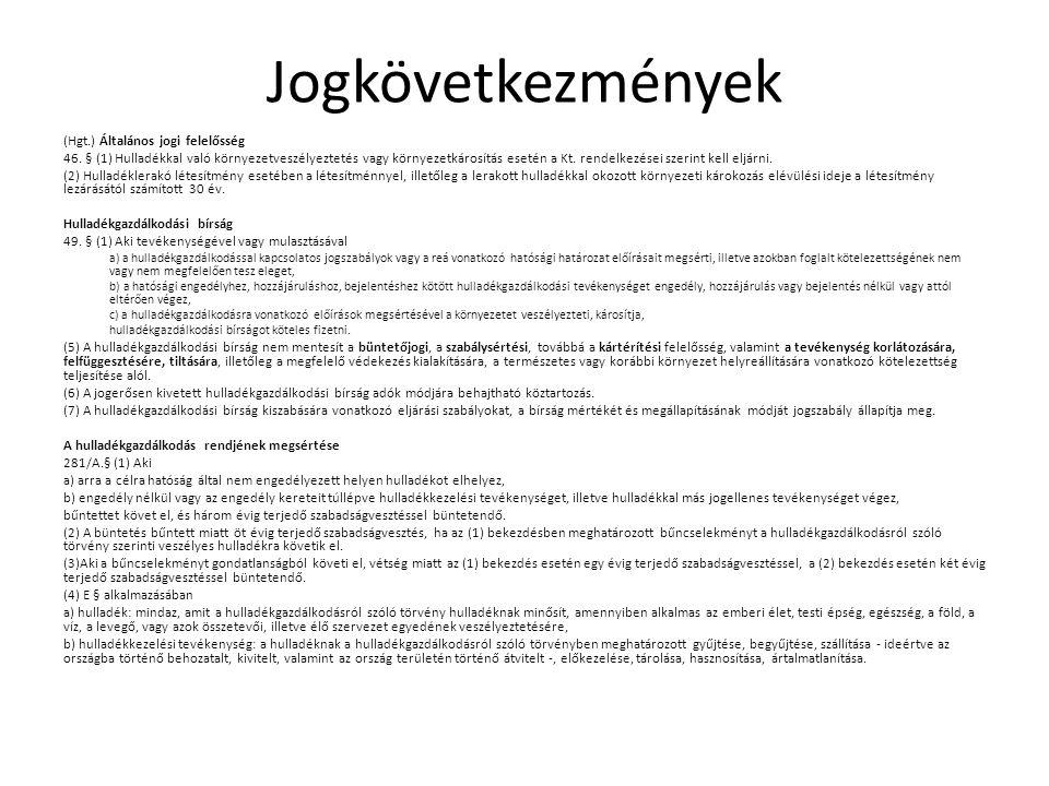Jogkövetkezmények (Hgt.) Általános jogi felelősség