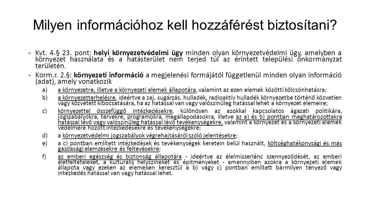Milyen információhoz kell hozzáférést biztosítani