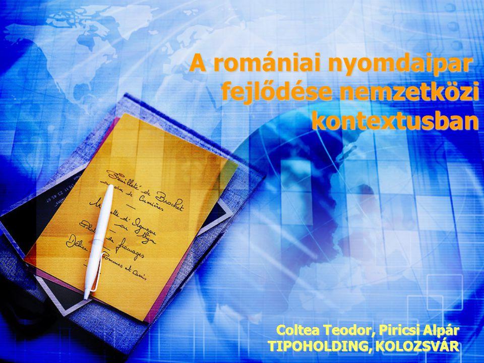 A romániai nyomdaipar fejlődése nemzetközi kontextusban
