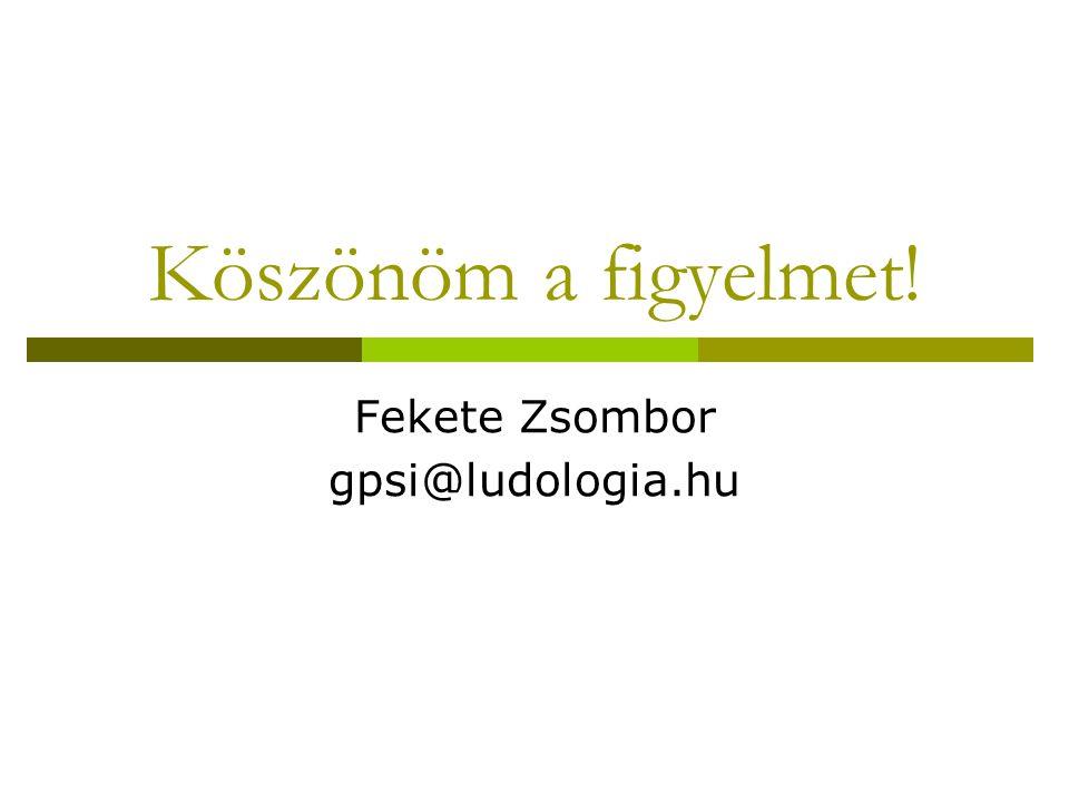 Fekete Zsombor gpsi@ludologia.hu