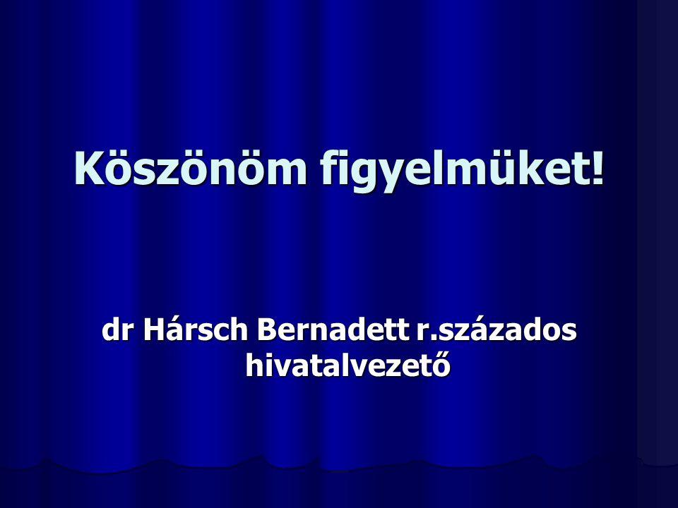 dr Hársch Bernadett r.százados