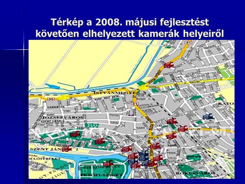 Térkép a 2008. májusi fejlesztést követően elhelyezett kamerák helyeiről