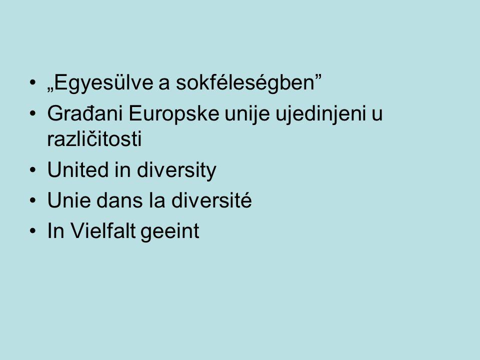 """""""Egyesülve a sokféleségben"""