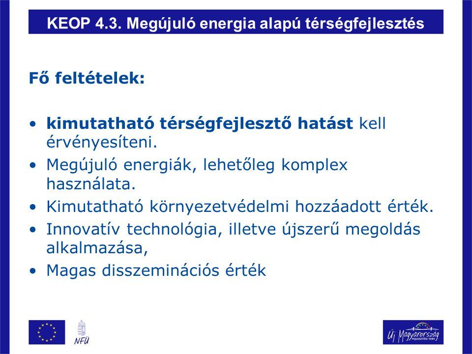 KEOP 4.3. Megújuló energia alapú térségfejlesztés