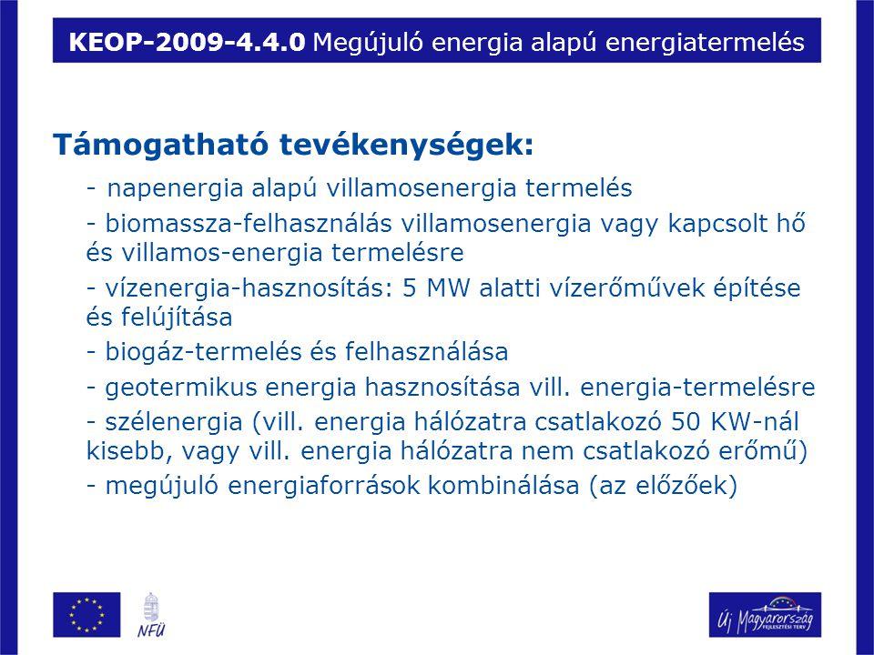 KEOP-2009-4.4.0 Megújuló energia alapú energiatermelés