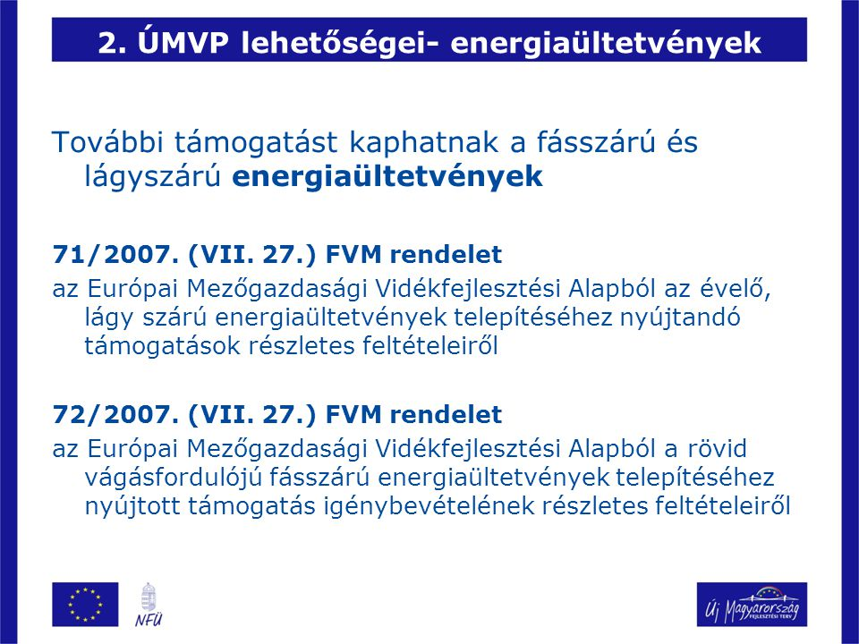 2. ÚMVP lehetőségei- energiaültetvények