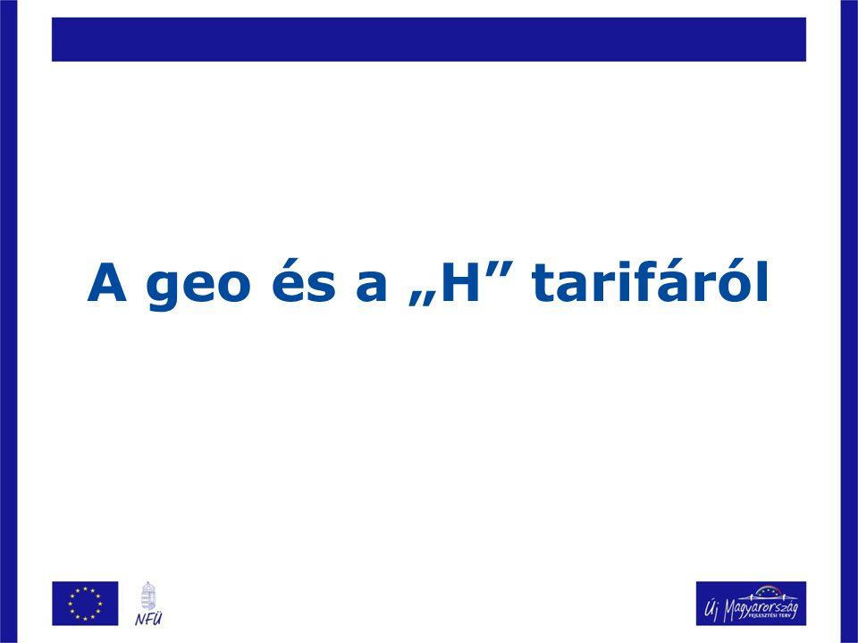 """A geo és a """"H tarifáról"""