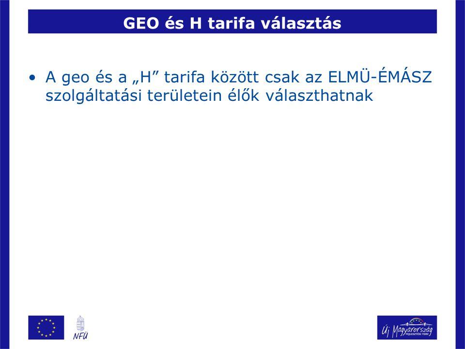 GEO és H tarifa választás