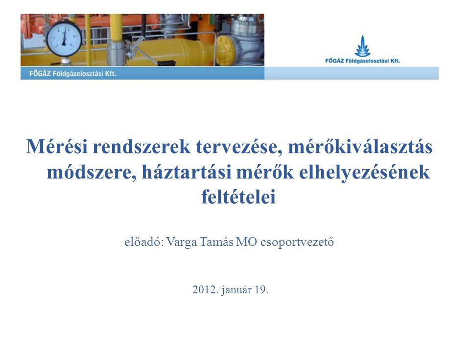 előadó: Varga Tamás MO csoportvezető