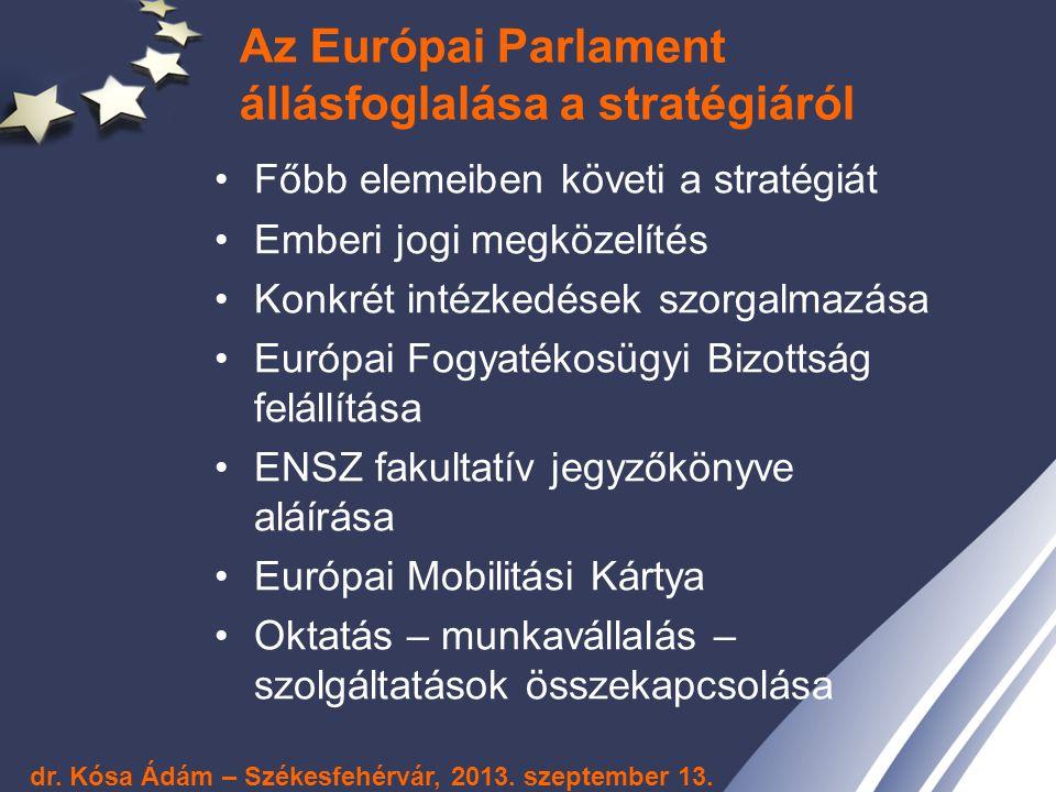 Az Európai Parlament állásfoglalása a stratégiáról