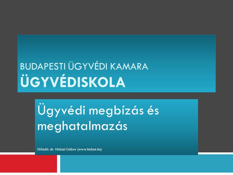 Budapesti Ügyvédi Kamara ÜGYVÉDISKOLA