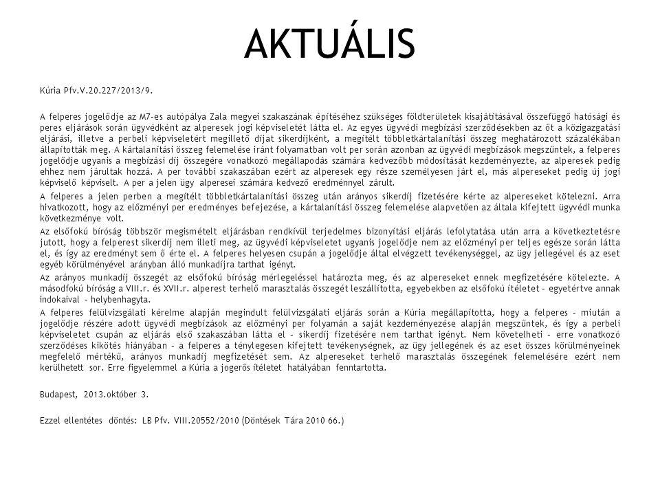 AKTUÁLIS Kúria Pfv.V.20.227/2013/9.