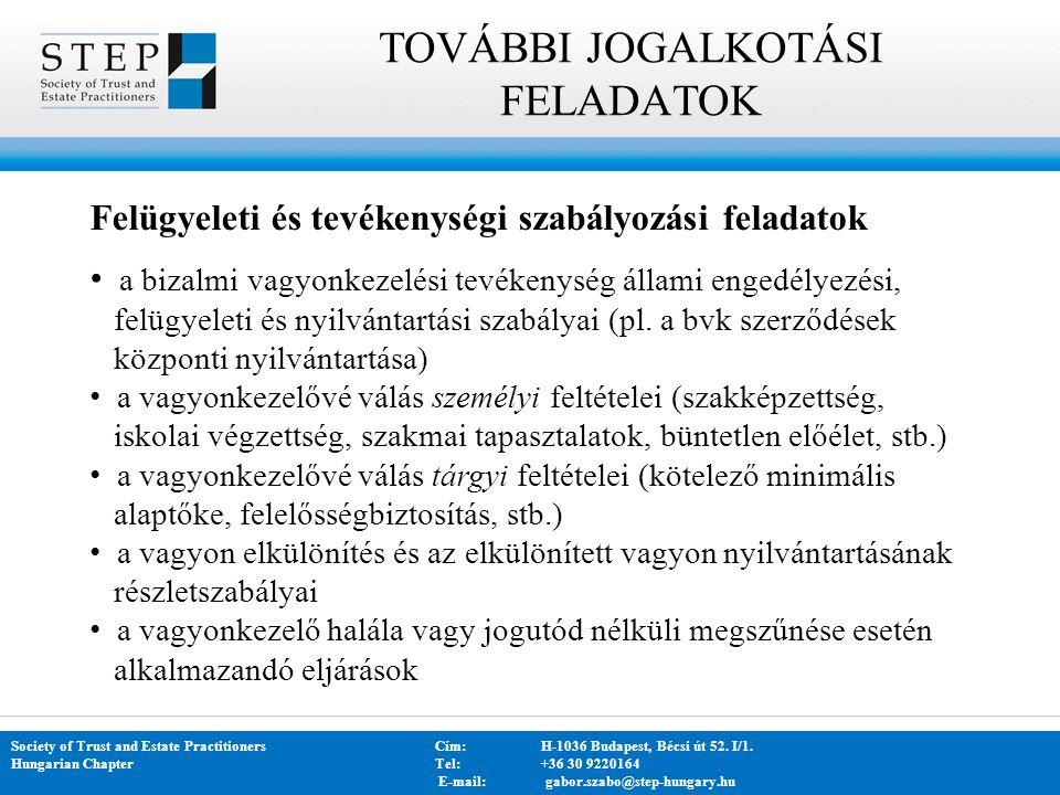 TOVÁBBI JOGALKOTÁSI FELADATOK