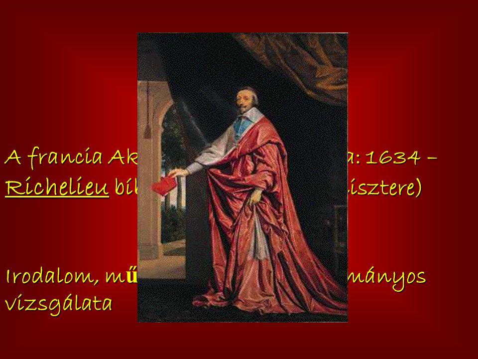 Akadémizmus: A francia Akadémia megalapítása: 1634 – Richelieu bíboros (XIV.