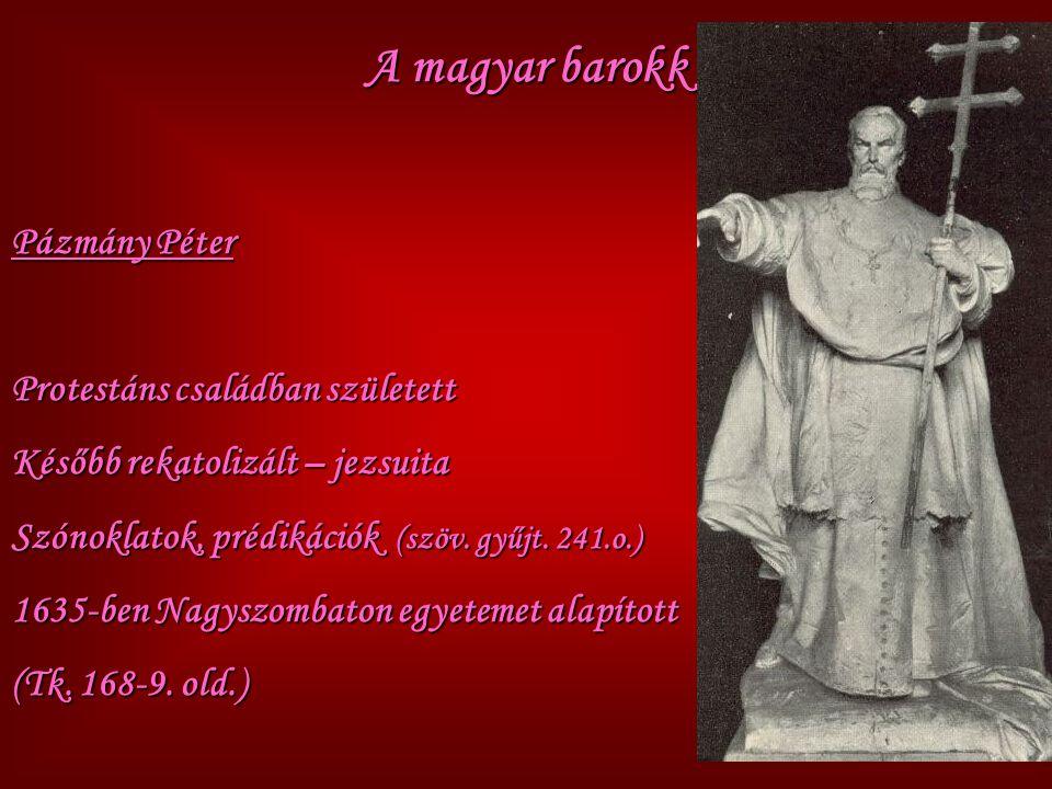 A magyar barokk Pázmány Péter Protestáns családban született