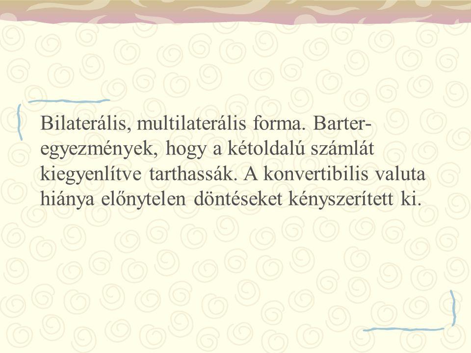 Bilaterális, multilaterális forma