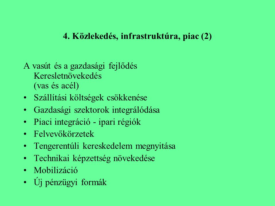 4. Közlekedés, infrastruktúra, piac (2)