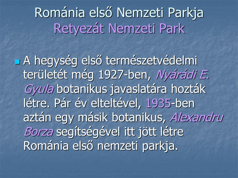 Románia első Nemzeti Parkja Retyezát Nemzeti Park