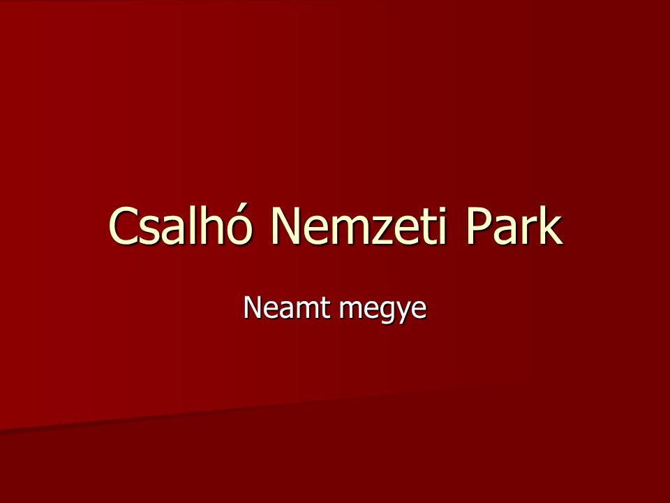 Csalhó Nemzeti Park Neamt megye