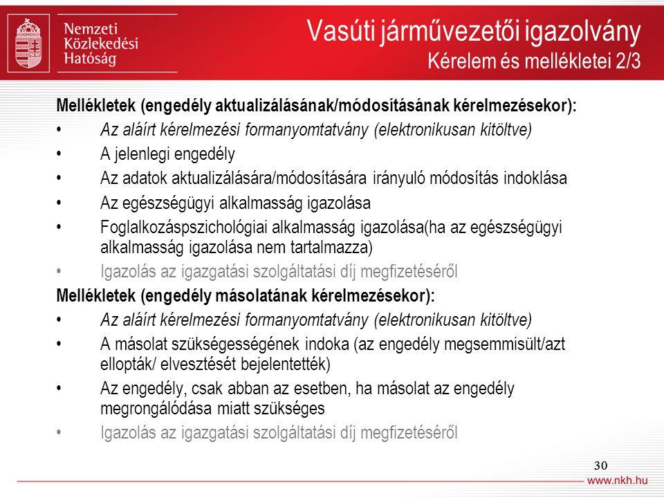 Vasúti járművezetői igazolvány Kérelem és mellékletei 2/3