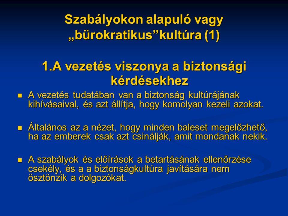 """Szabályokon alapuló vagy """"bürokratikus kultúra (1)"""