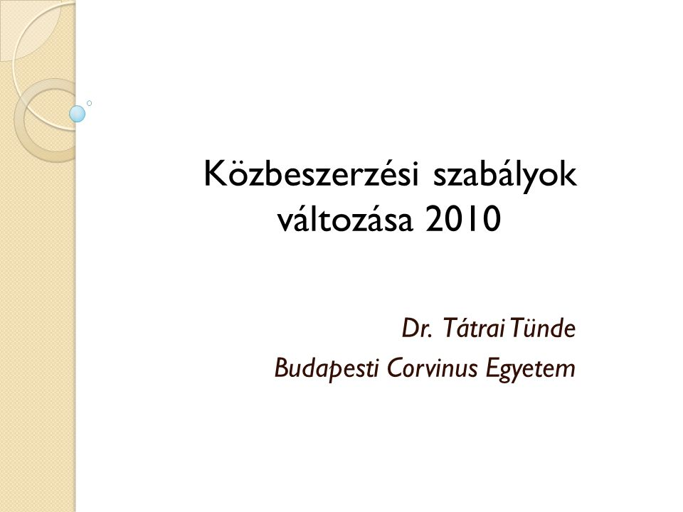 Dr. Tátrai Tünde Budapesti Corvinus Egyetem