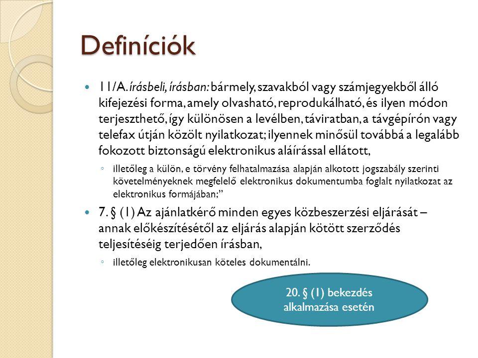 20. § (1) bekezdés alkalmazása esetén